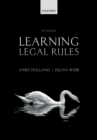 Learning Legal Rules : A Students' Guide to Legal Method and Reasoning - eBook