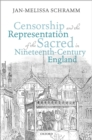 Censorship and the Representation of the Sacred in Nineteenth-Century England - eBook