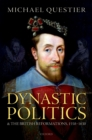 Dynastic Politics and the British Reformations, 1558-1630 - eBook
