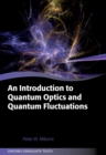 An Introduction to Quantum Optics and Quantum Fluctuations - eBook