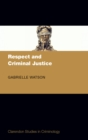 Respect and Criminal Justice - eBook