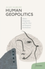 Human Geopolitics : States, Emigrants, and the Rise of Diaspora Institutions - eBook