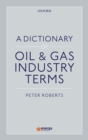 A Dictionary of Oil & Gas Industry Terms - eBook