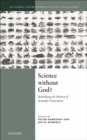 Science Without God? : Rethinking the History of Scientific Naturalism - eBook
