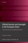 Official Secrets and Oversight in the EU : Law and Practices of Classified Information - eBook