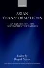 Asian Transformations : An Inquiry into the Development of Nations - eBook