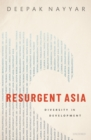 Resurgent Asia : Diversity in Development - eBook