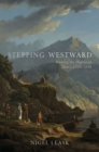Stepping Westward : Writing the Highland Tour c. 1720-1830 - eBook