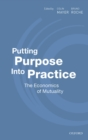 Putting Purpose Into Practice : The Economics of Mutuality - eBook
