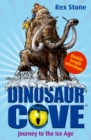 Dinosaur Cove: Journey to the Ice Age - Book
