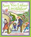 See You Later, Escalator - Book