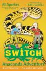 S.W.I.T.C.H: Anaconda Adventure - Book