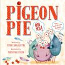 Pigeon Pie Oh My! - Book
