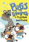 Pugs of the Frozen North - eBook