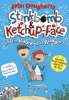 Stinkbomb & Ketchup-Face and the Badness of Badgers - eBook