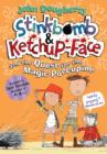 Stinkbomb & Ketchup-Face and the Quest for the Magic Porcupine - Book