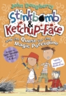 Stinkbomb & Ketchup-Face and the Quest for the Magic Porcupine - eBook
