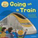 Oxford Reading Tree Read With Biff, Chip, and Kipper: First Experiences: Going on a Train - Book