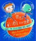 My Alien and Me - Book