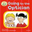 Oxford Reading Tree: Read With Biff, Chip & Kipper First Experiences Going to the Optician - Book