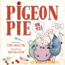 Pigeon Pie Oh My! - eBook