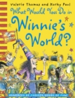 What Would You Do in Winnie's World? - eBook
