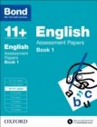 Bond 11+: English: Assessment Papers : 10-11+ years Book 1 - Book