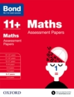 Bond 11+: Maths: Assessment Papers : 6-7 years - Book