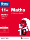 Bond 11+: Maths: 10 Minute Tests : 10-11+ years - Book