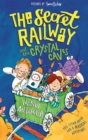 The Secret Railway and the Crystal Caves - Book