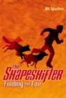 The Shapeshifter: Finding the Fox - Book