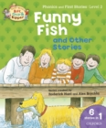 Read with Biff, Chip and Kipper Phonics & First Stories: Level 2: Funny Fish and Other Stories - eBook
