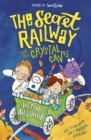 The Secret Railway and the Crystal Caves - eBook