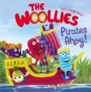 The Woollies: Pirates Ahoy! - Book