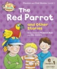 Read with Biff, Chip and Kipper Phonics & First Stories: Level 1: The Red Parrot and Other Stories - eBook