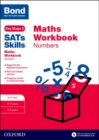 Bond SATs Skills: Maths Workbook: Numbers 10-11 Years - Book