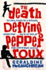 The Death Defying Pepper Roux - Book