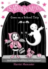 Isadora Moon Goes on a School Trip - Book