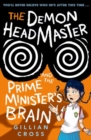 The Demon Headmaster and the Prime Minister's Brain - Book