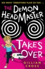 The Demon Headmaster Takes Over - Book