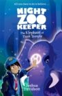 Night Zookeeper: The Elephant of Tusk Temple - Book
