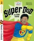 Read with Oxford: Stage 2: Biff, Chip and Kipper: Super Dad and Other Stories - Book