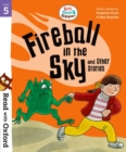 Read with Oxford: Stage 5: Biff, Chip and Kipper: Fireball in the Sky and Other Stories - Book