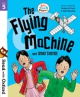 Read with Oxford: Stage 5: Biff, Chip and Kipper: The Flying Machine and Other Stories - Book