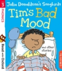 Read with Oxford: Stage 3: Julia Donaldson's Songbirds: Tim's Bad Mood and Other Stories - Book