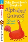 Read with Oxford: Stages 1-3: Julia Donaldson's Songbirds: Alphabet Games Flashcards - Book