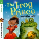 Read with Oxford: Stage 4: Phonics: The Frog Prince and Other Tales - Book
