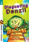 Read with Oxford: Stage 6: Disgusting Denzil - Book