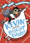 Kevin and the Biscuit Bandit - Book