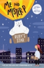 Me and Mister P: Ruby's Star - Book